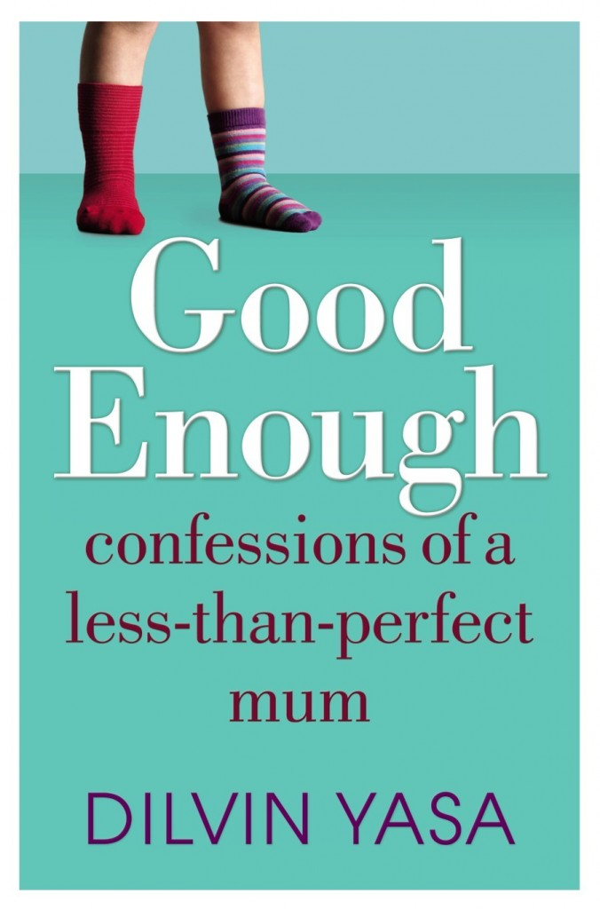 Good Enough - Confessions of a less-than-perfect-mum